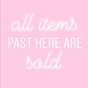 Other - Everything Past Here is Sold